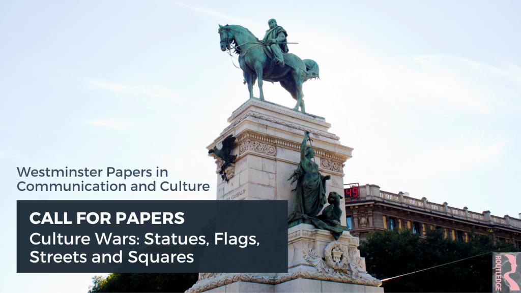 Call for Papers: Culture Wars - Statues, Flags, Streets and Squares by WPCC